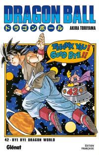 Dragon ball. Volume 42, Bye bye Dragon world