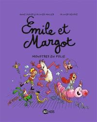 Emile et Margot. Volume 7, Monstres en folie