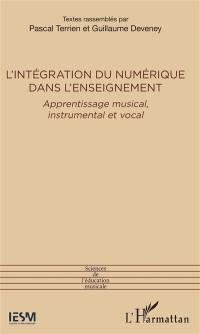 L'intégration du numérique dans l'enseignement : apprentissage musical, instrumental et vocal