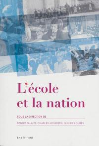 L'école et la nation : actes du séminaire scientifique international, Lyon, Barcelone, Paris, 2010