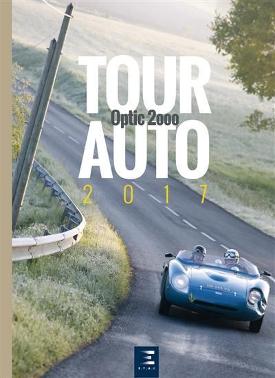 Tour auto 2017 : Optic 2000 : 26e édition