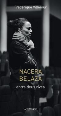 Nacera Belaza : entre deux rives : essai