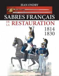 Sabres français de la Restauration : 1814-1830