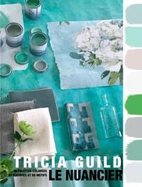 Le nuancier : 45 palettes colorées de matières et de motifs