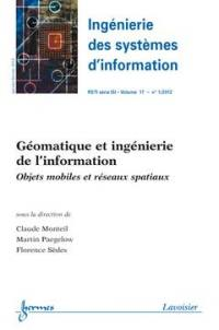 Ingénierie des systèmes d'information. n° 1 (2012), Géomatique et ingénierie de l'information