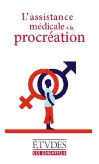 L'assistance médicale à la procréation