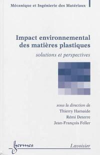 Impact environnemental des polymères : solutions et perspectives