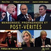 Mensonges, propagandes et post-vérités