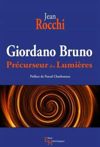 Giordano Bruno : précurseur des Lumières