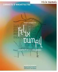 Félix Dumail : architecte de la cité-jardins