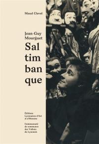 Jean-Guy Mourguet, saltimbanque