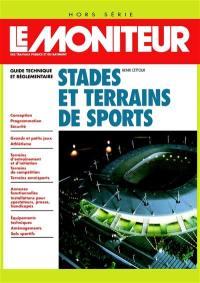 Stades et terrains de sports : guide technique et règlementaire