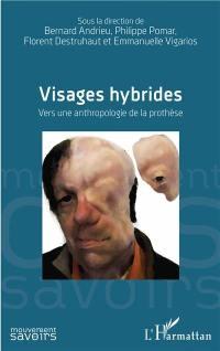Visages hybrides