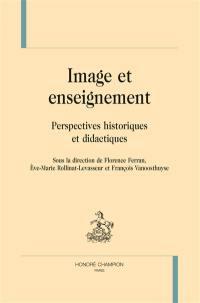 Image et enseignement : perspectives historiques et didactiques