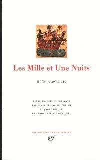 Les mille et une nuits. Volume 2, Nuits 327 à 719