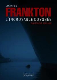 Opération Frankton : l'incroyable odyssée