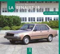 La Renault 18 de mon père