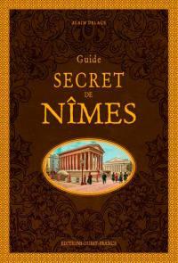 Guide secret de Nîmes