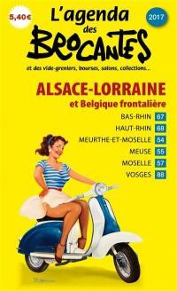 L'agenda des brocantes Alsace-Lorraine. n° 2017