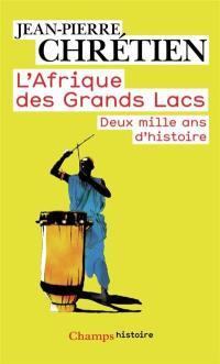 L'Afrique des Grands Lacs