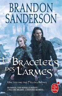 Fils-des-Brumes. Volume 6, Les bracelets des larmes; Fils-des-Brumes : l'histoire secrète