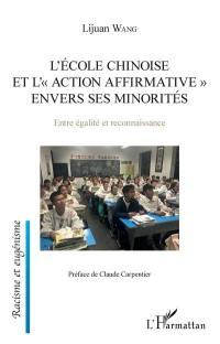 L'école chinoise et l'action affirmative envers ses minorités : entre égalité et reconnaissance