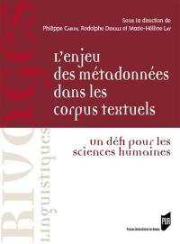 L'enjeu des métadonnées dans les corpus textuels