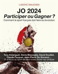 JO 2024, participer ou gagner ?