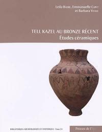 Tell Kazel au bronze récent : études céramiques