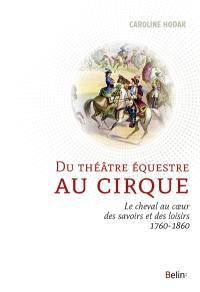 Du théâtre équestre au cirque