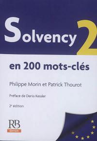 Solvency 2 : en 200 mots-clés