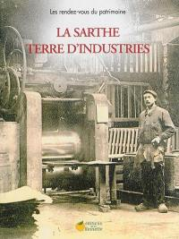 La Sarthe terre d'industries