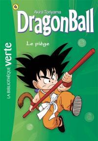 Dragon ball. Volume 4, Le piège