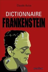Dictionnaire Frankenstein