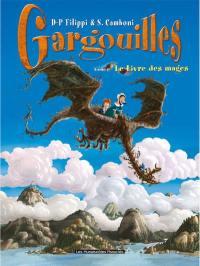 Gargouilles. Volume 6, Le livre des mages