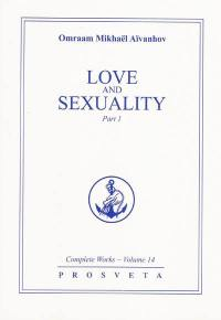 Complete works, Volume 14, Love and sexuality. Volume 1