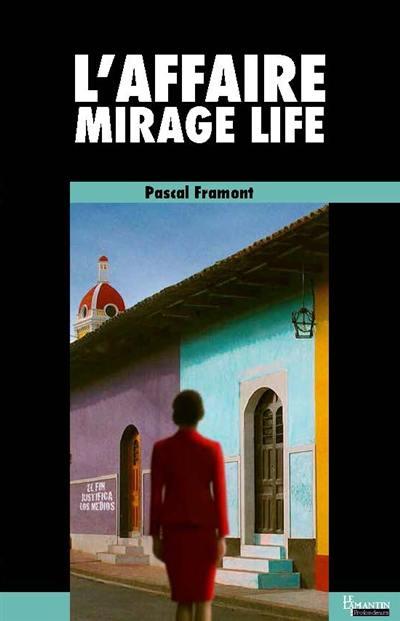 L'affaire Mirage Life