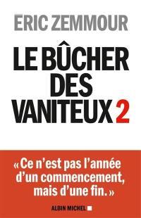 Le bûcher des vaniteux. Volume 2,