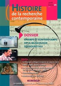 Histoire de la recherche contemporaine. n° 1 (2018), Champs et contrechamps de la musicologie d'aujourd'hui