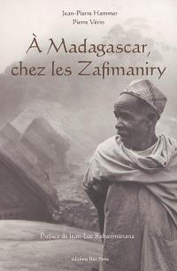 A Madagascar, chez les Zafimaniry