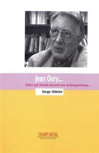 Jean Oury...