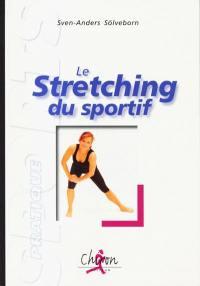 Le stretching du sportif