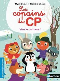 Les copains du CP, Vive le carnaval !