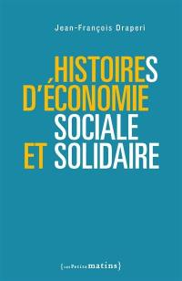 Histoires d'économie sociale et solidaire