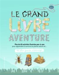 Le grand livre de l'aventure