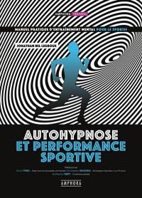 Autohypnose et performance sportive