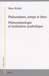 Phénomènes, temps et êtres
