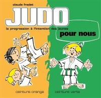 Judo pour nous. Volume 2, Ceinture orange, ceinture verte