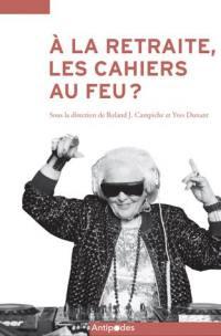A la retraite, les cahiers au feu ? : apprendre tout au long de la vie : enjeux et défis
