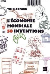 L'économie mondiale en  inventions